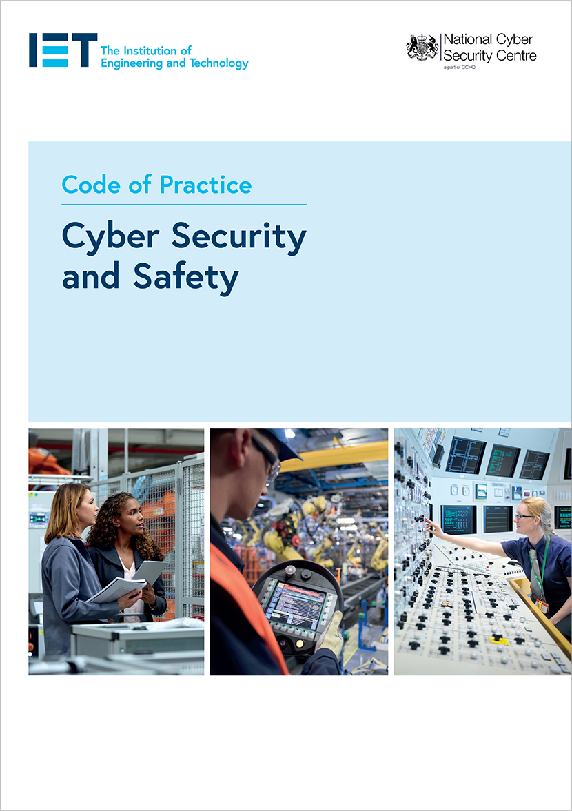 IET Code of Practice: Cyber Security and Safety
